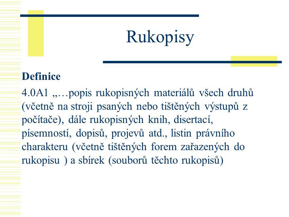 Rukopisy Definice.