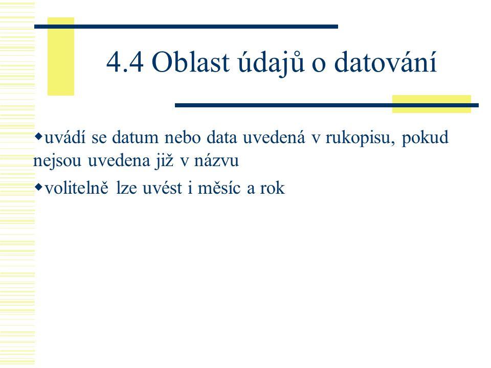 4.4 Oblast údajů o datování