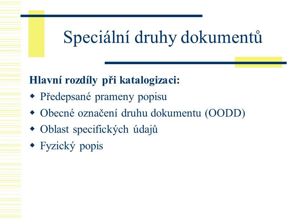 Speciální druhy dokumentů
