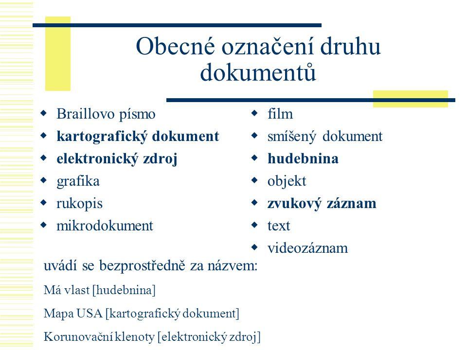 Obecné označení druhu dokumentů