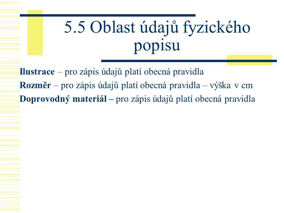 5.5 Oblast údajů fyzického popisu