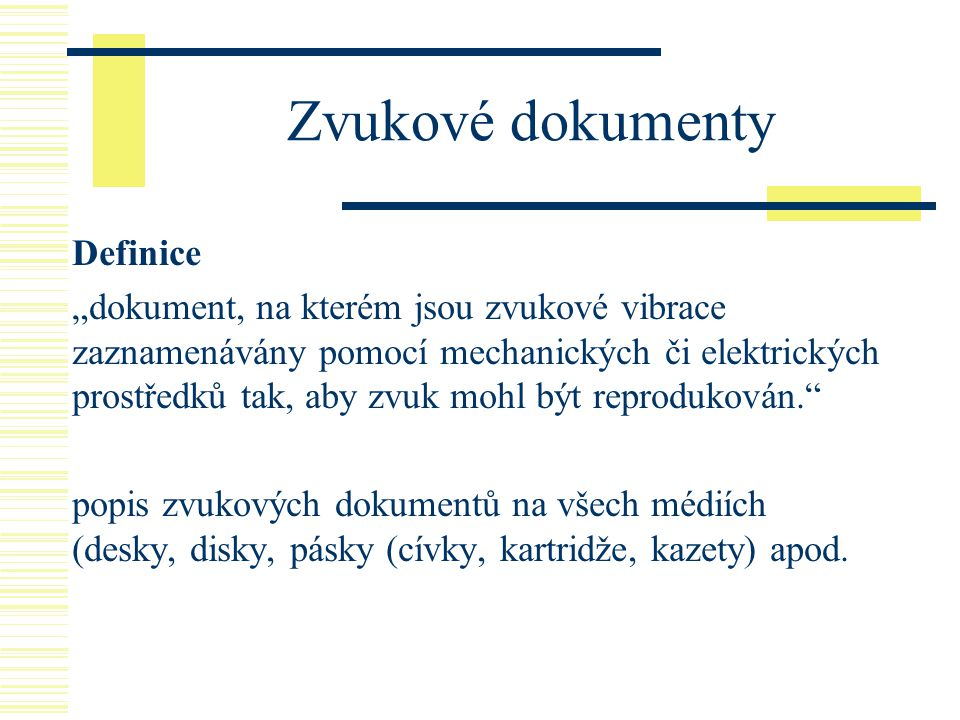 Zvukové dokumenty Definice