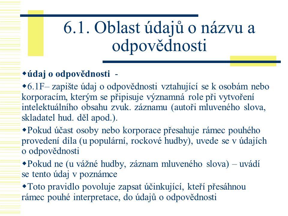 6.1. Oblast údajů o názvu a odpovědnosti