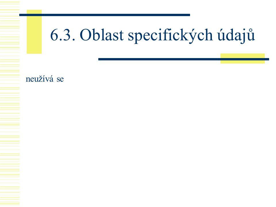 6.3. Oblast specifických údajů