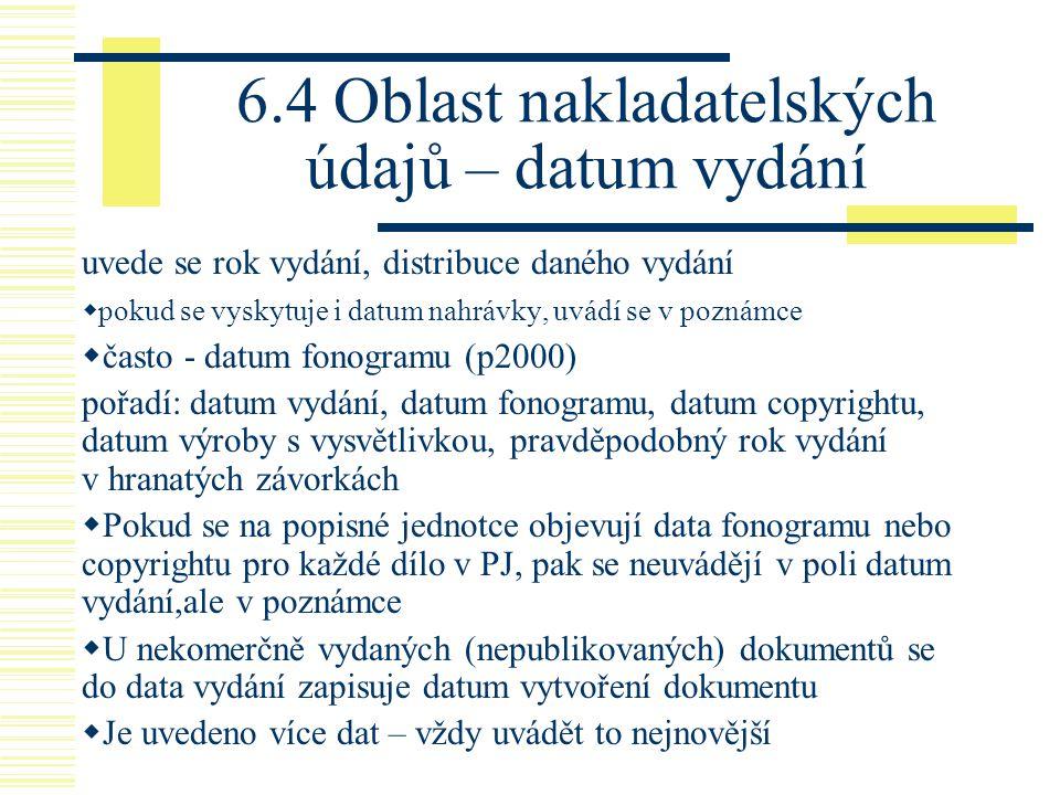 6.4 Oblast nakladatelských údajů – datum vydání