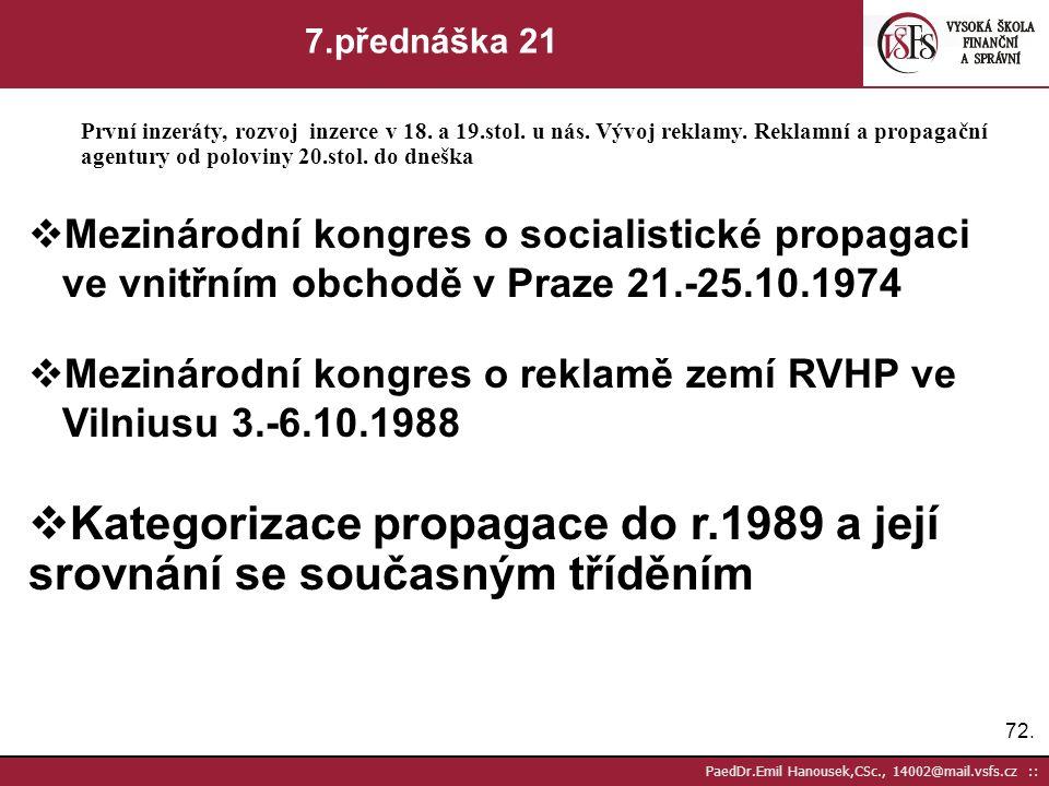 Kategorizace propagace do r.1989 a její srovnání se současným tříděním
