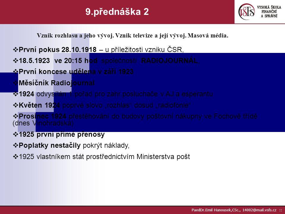 9.přednáška 2 První pokus 28.10.1918 – u příležitosti vzniku ČSR,