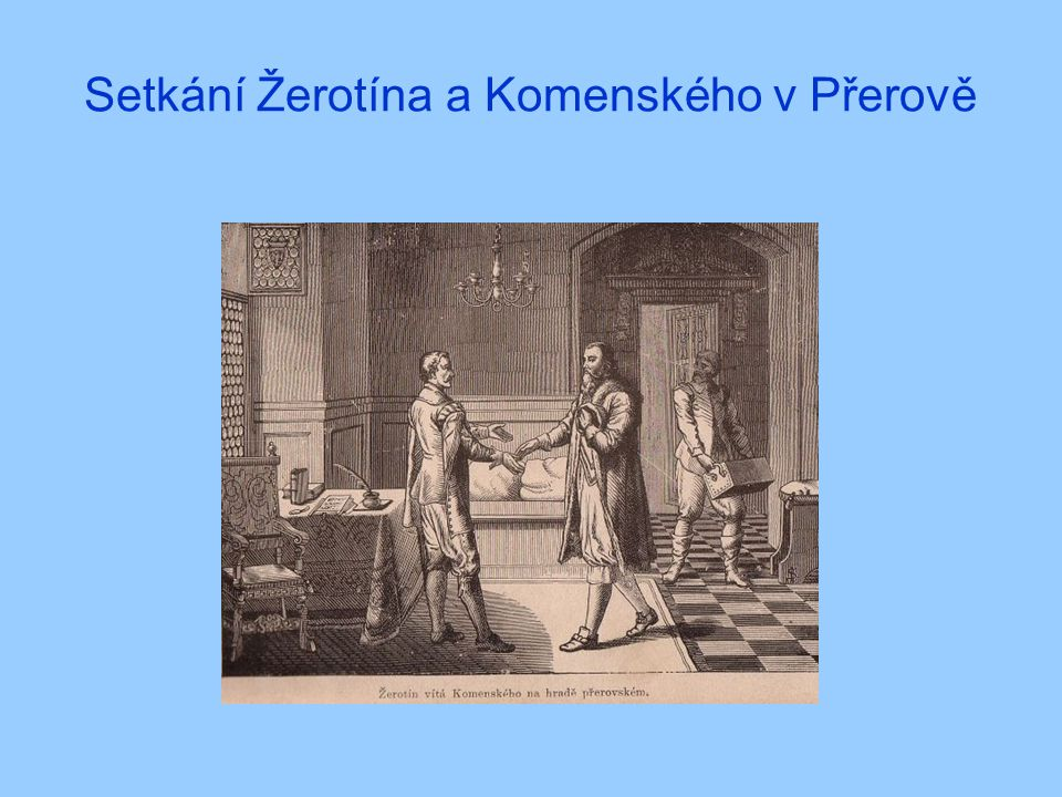 Setkání Žerotína a Komenského v Přerově