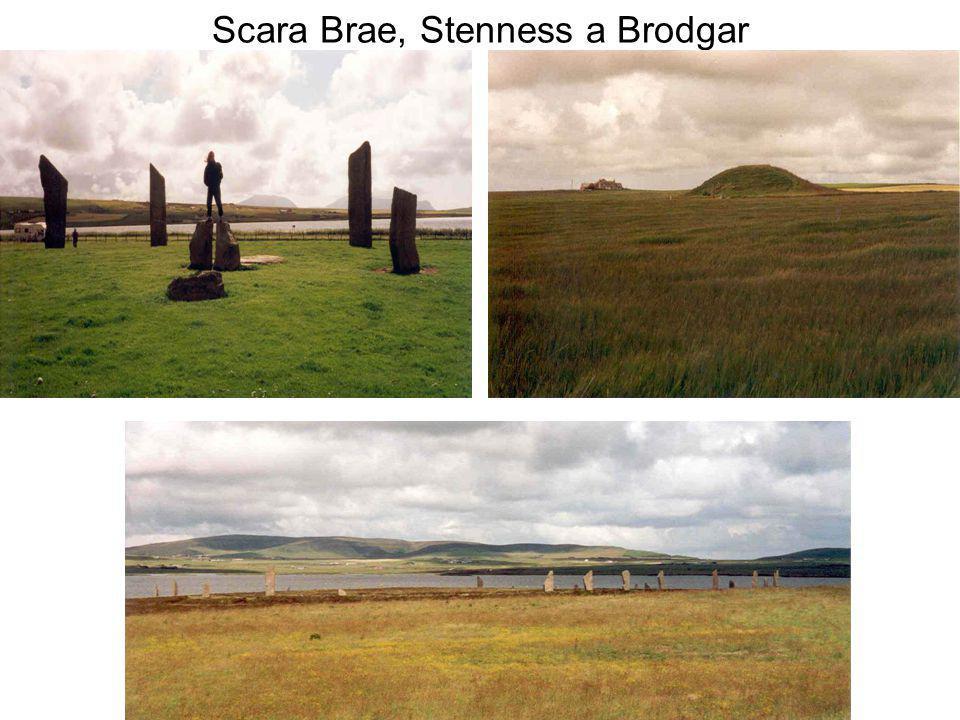 Scara Brae, Stenness a Brodgar