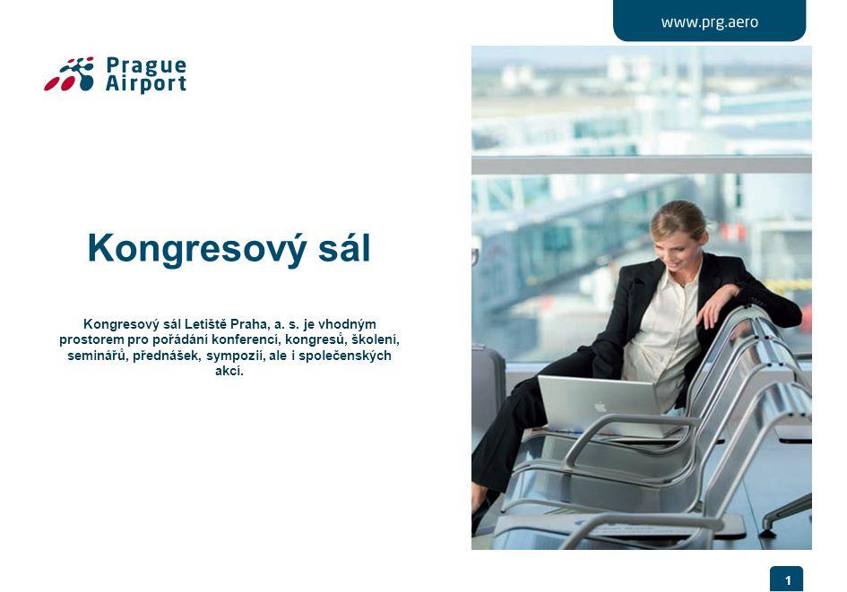 Kongresový sál Kongresový sál Letiště Praha, a. s