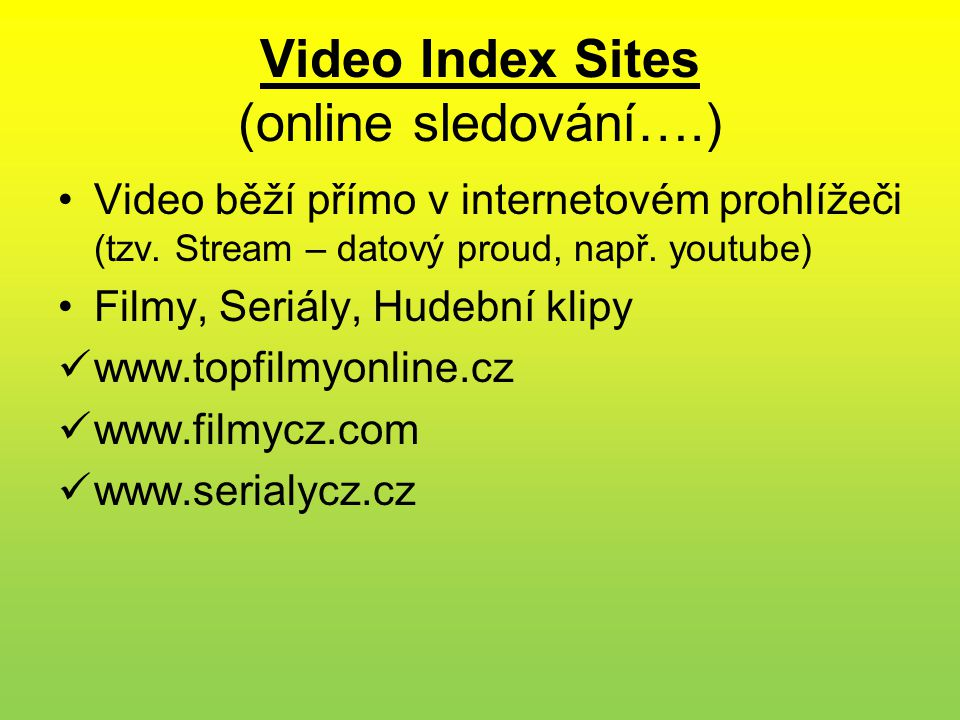 Video Index Sites (online sledování….)