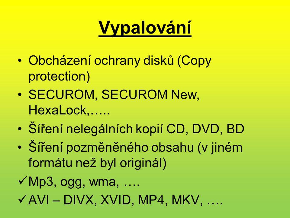 Vypalování Obcházení ochrany disků (Copy protection)