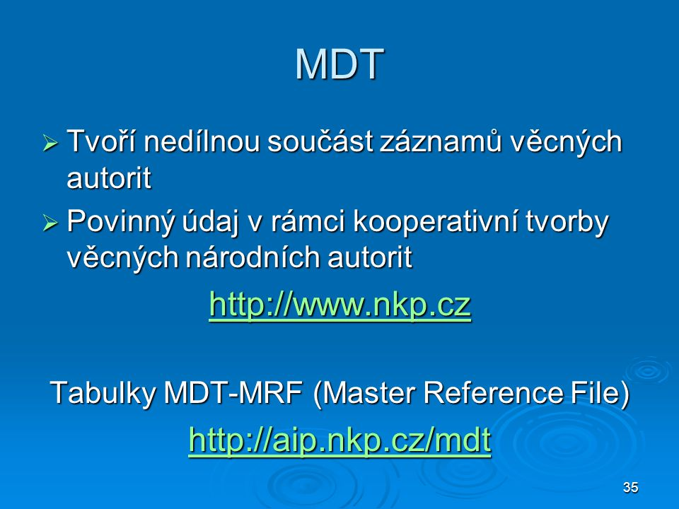 Tabulky MDT-MRF (Master Reference File)