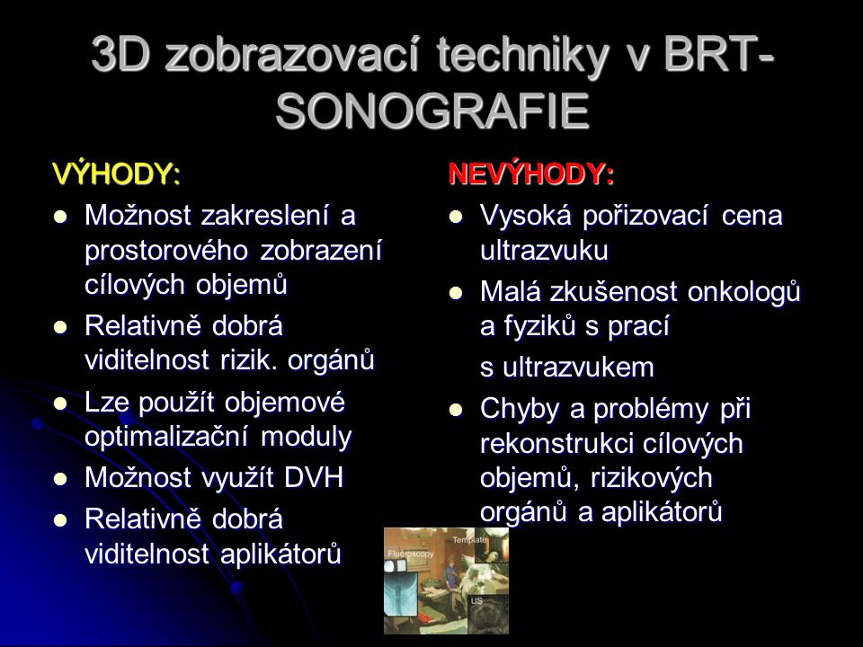 3D zobrazovací techniky v BRT-SONOGRAFIE
