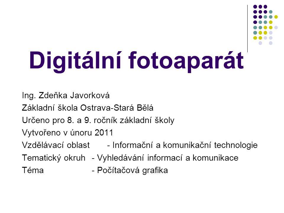 Digitální fotoaparát Ing. Zdeňka Javorková