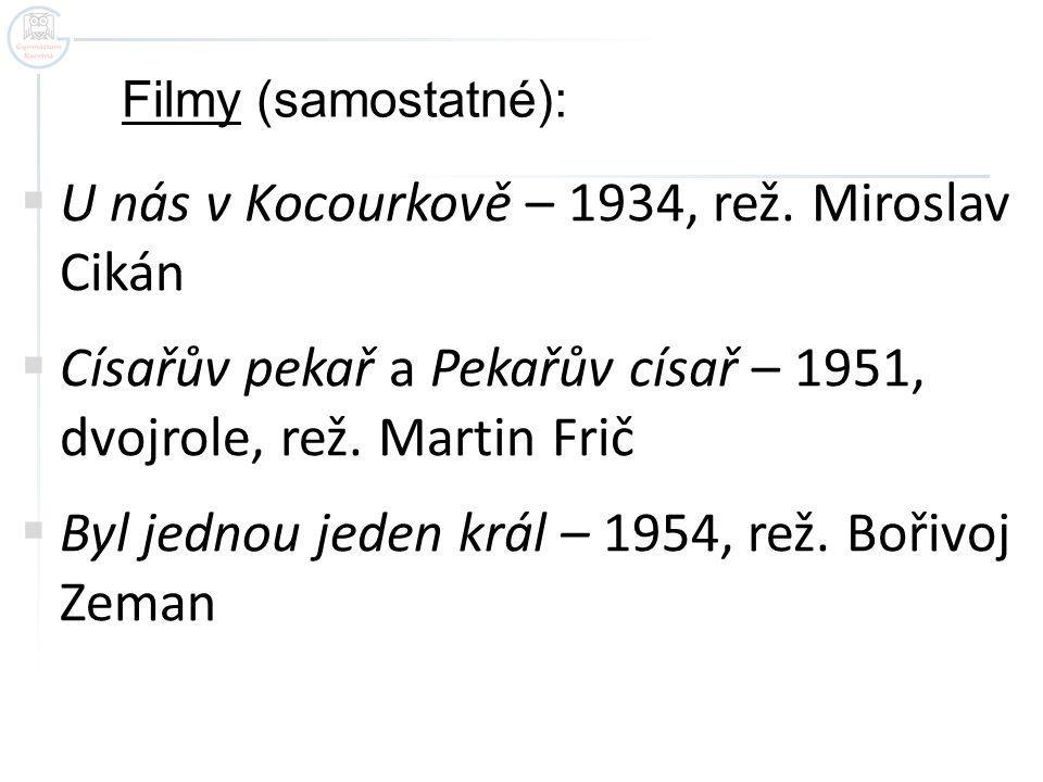 U nás v Kocourkově – 1934, rež. Miroslav Cikán