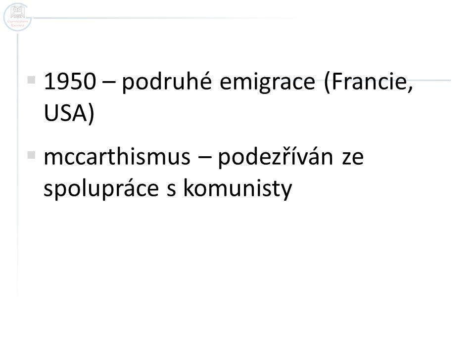1950 – podruhé emigrace (Francie, USA)
