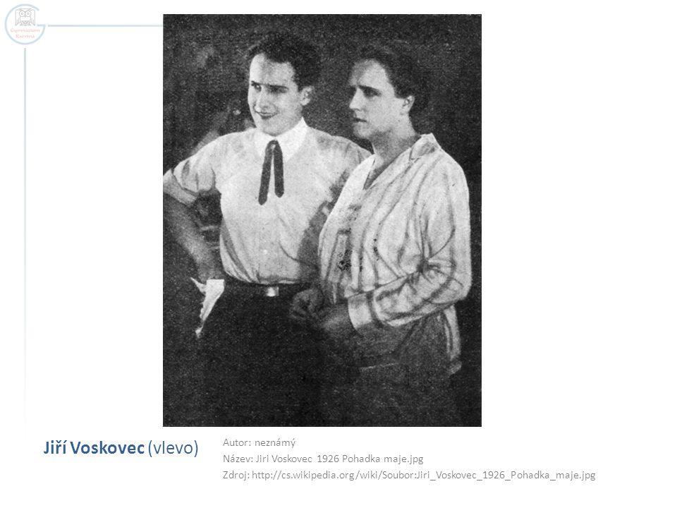 Jiří Voskovec (vlevo) Autor: neznámý