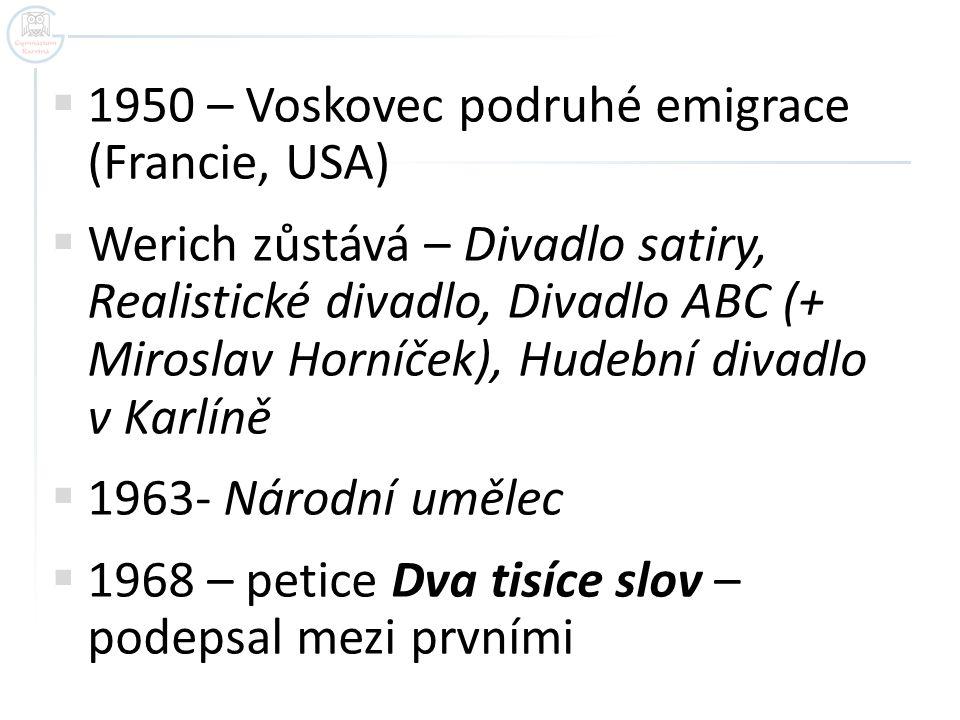 1950 – Voskovec podruhé emigrace (Francie, USA)