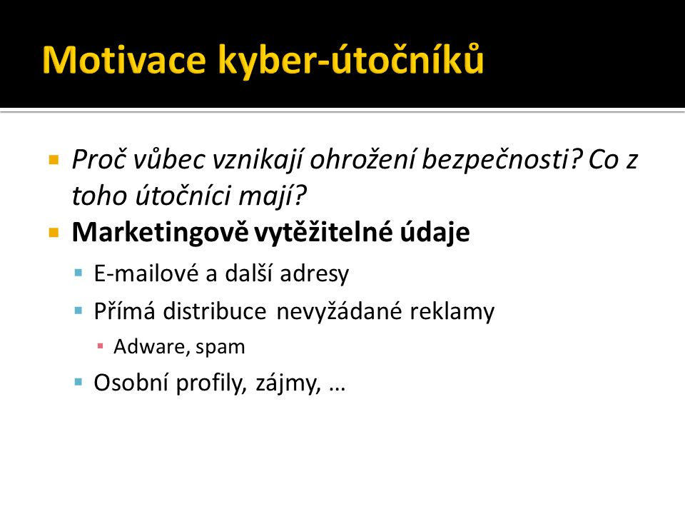 Motivace kyber-útočníků