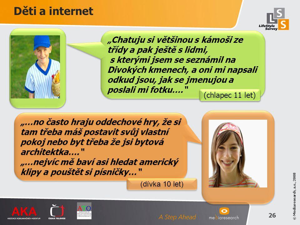 """Děti a internet """"Chatuju si většinou s kámoši ze třídy a pak ještě s lidmi,"""