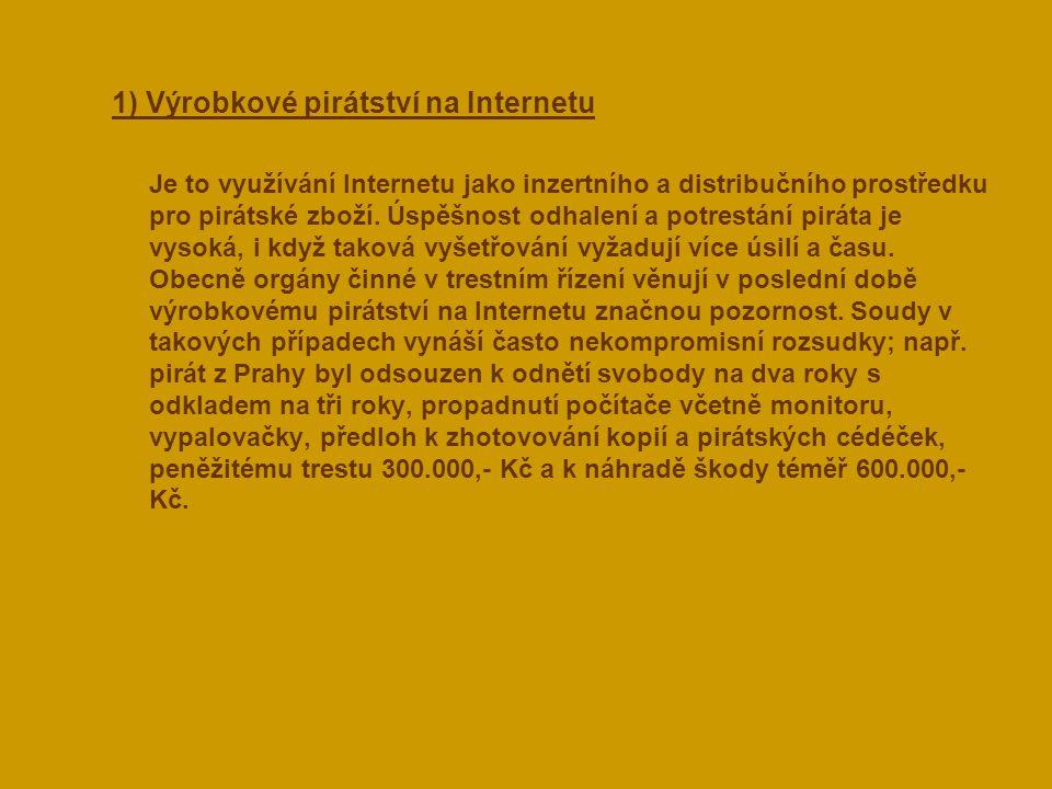 1) Výrobkové pirátství na Internetu