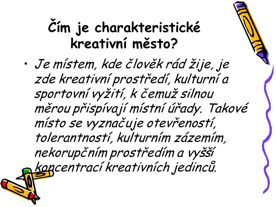 Čím je charakteristické kreativní město