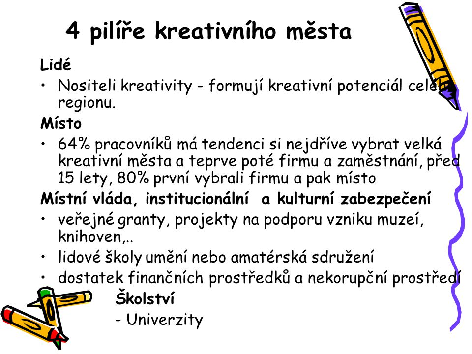 4 pilíře kreativního města