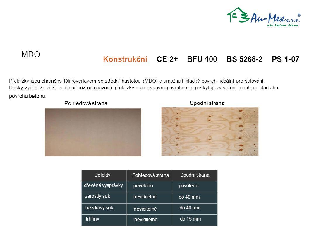 MDO Konstrukční CE 2+ BFU 100 BS 5268-2 PS 1-07 Defekty zarostlý suk