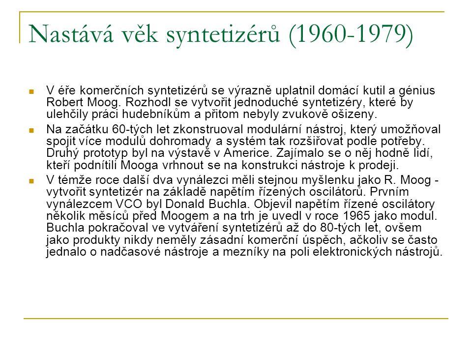 Nastává věk syntetizérů (1960-1979)