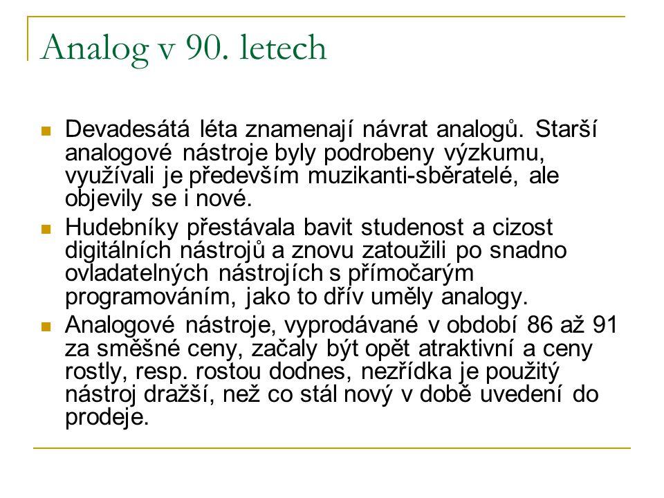 Analog v 90. letech