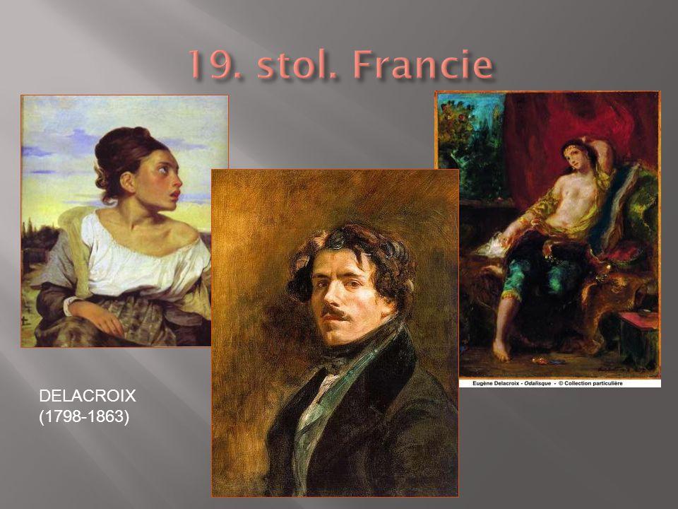19. stol. Francie DELACROIX (1798-1863)