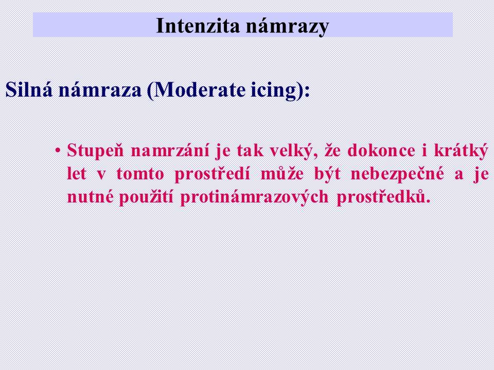 Silná námraza (Moderate icing):