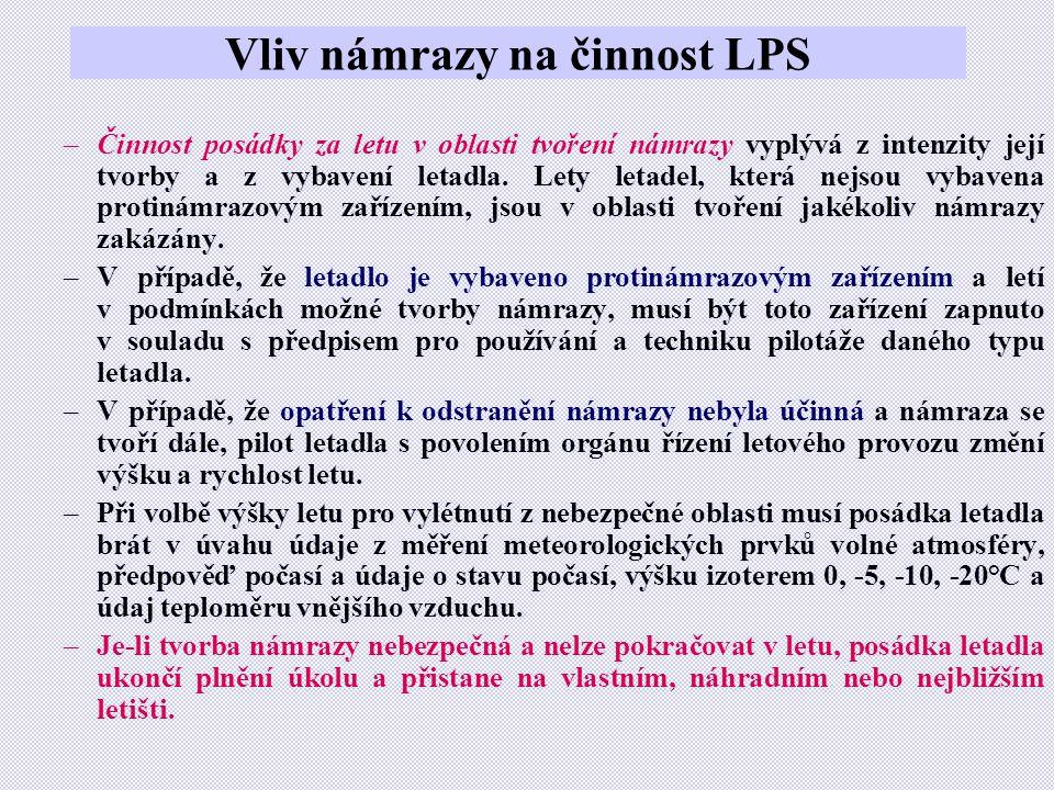 Vliv námrazy na činnost LPS