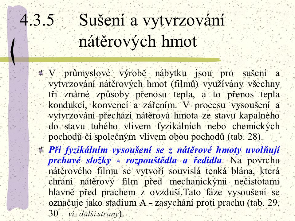 4.3.5 Sušení a vytvrzování nátěrových hmot