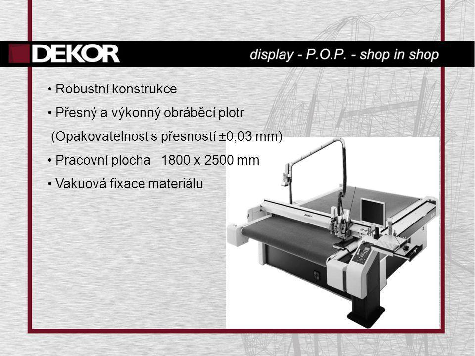 Robustní konstrukce Přesný a výkonný obráběcí plotr. (Opakovatelnost s přesností ±0,03 mm) Pracovní plocha 1800 x 2500 mm.