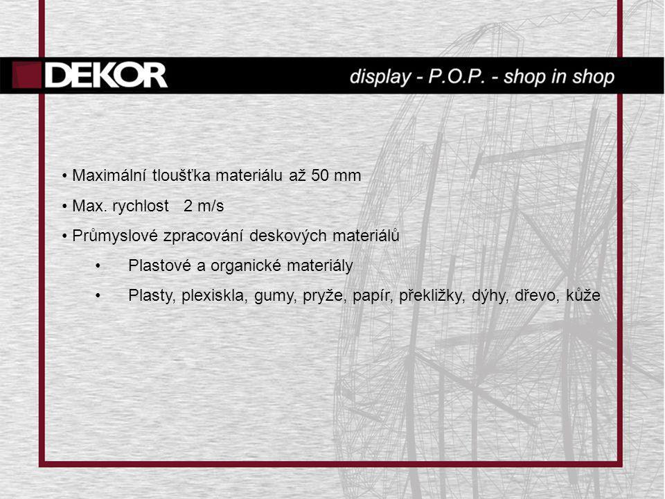 Maximální tloušťka materiálu až 50 mm