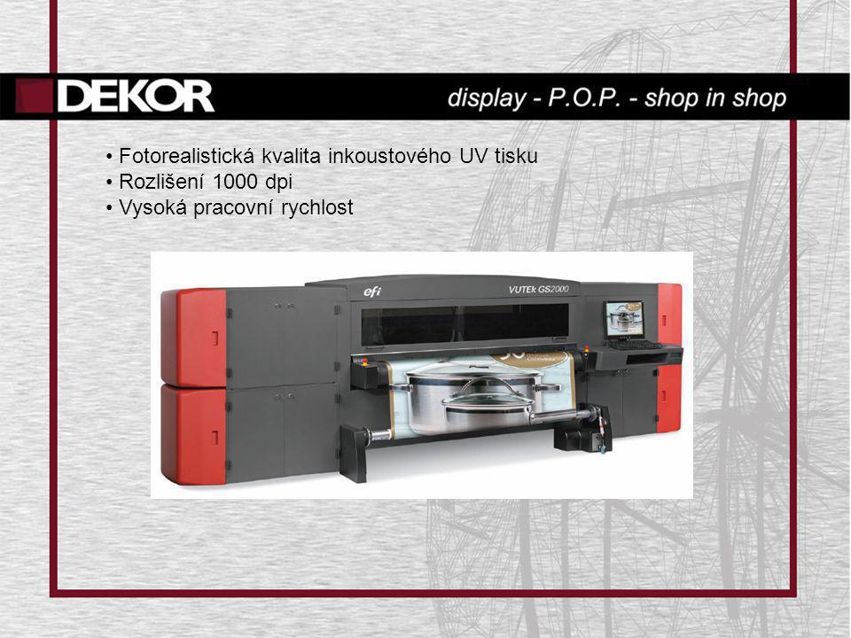 Fotorealistická kvalita inkoustového UV tisku