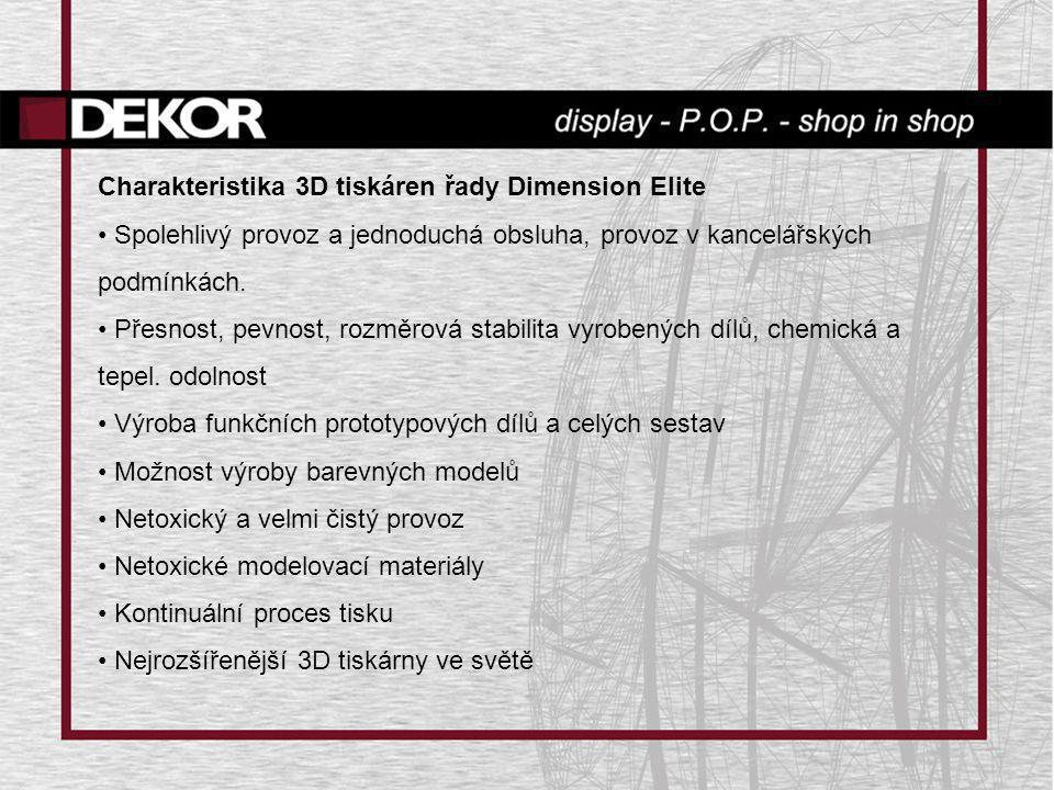 Charakteristika 3D tiskáren řady Dimension Elite