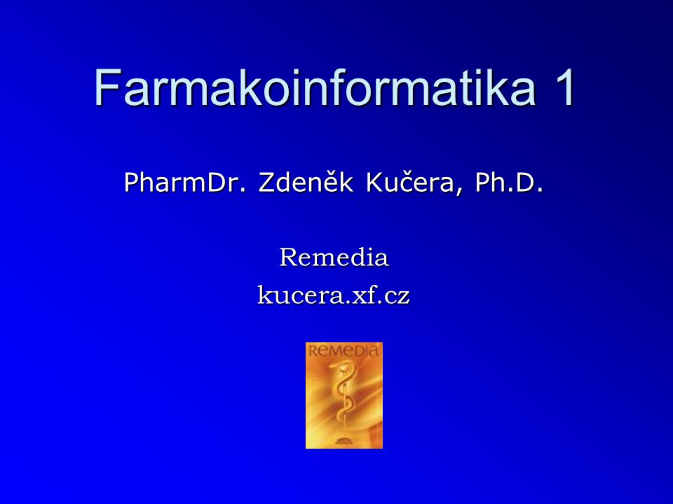 PharmDr. Zdeněk Kučera, Ph.D. Remedia kucera.xf.cz