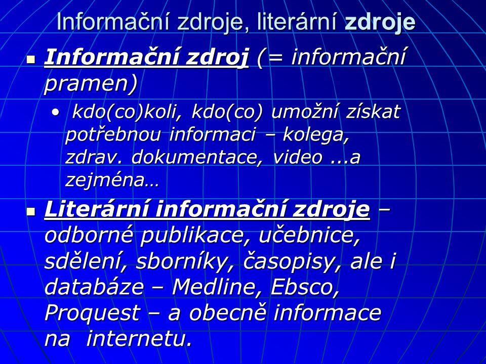 Informační zdroje, literární zdroje