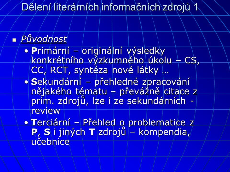 Dělení literárních informačních zdrojů 1