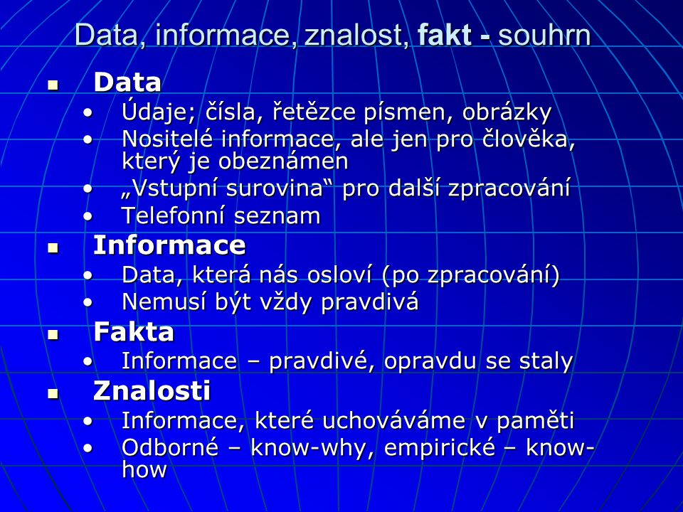 Data, informace, znalost, fakt - souhrn