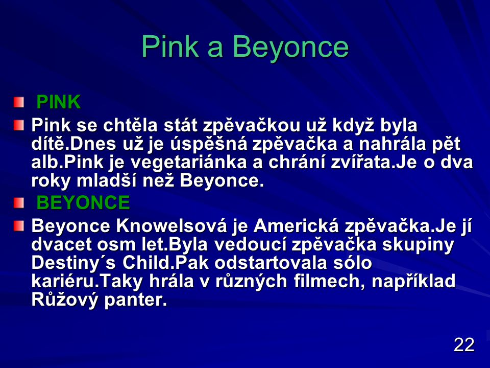 Pink a Beyonce PINK.
