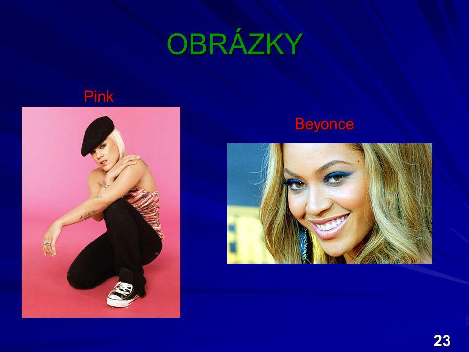 OBRÁZKY Pink Beyonce 23