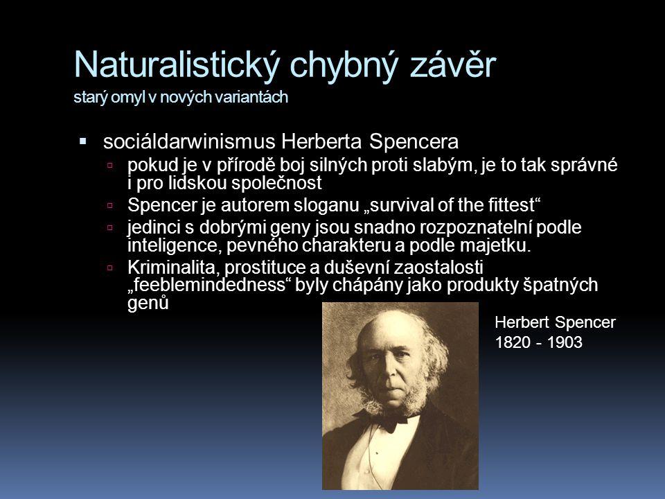 Naturalistický chybný závěr starý omyl v nových variantách