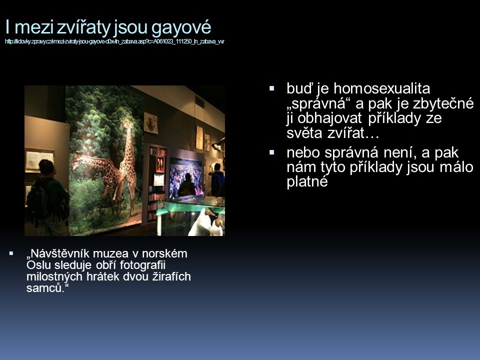 I mezi zvířaty jsou gayové http://lidovky. zpravy