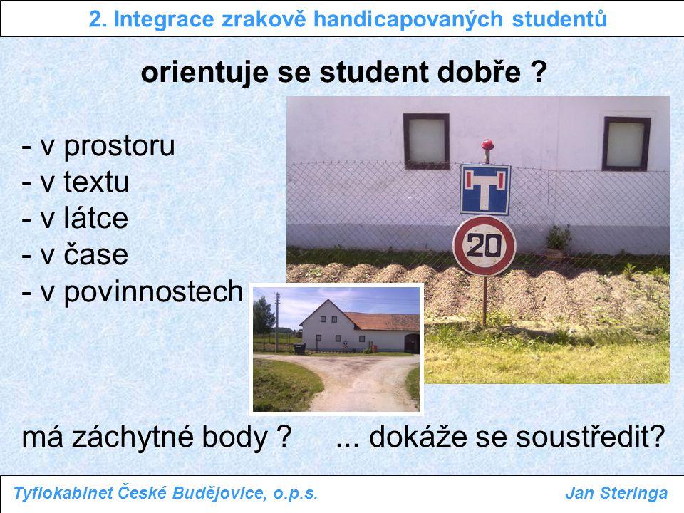 2. Integrace zrakově handicapovaných studentů