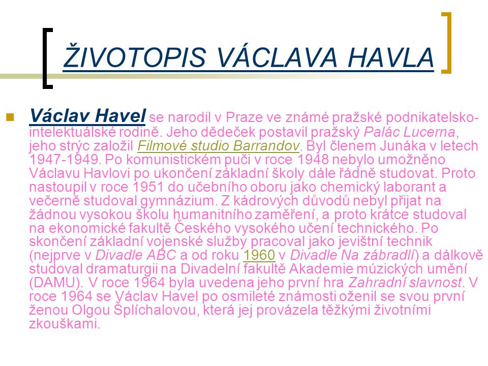ŽIVOTOPIS VÁCLAVA HAVLA