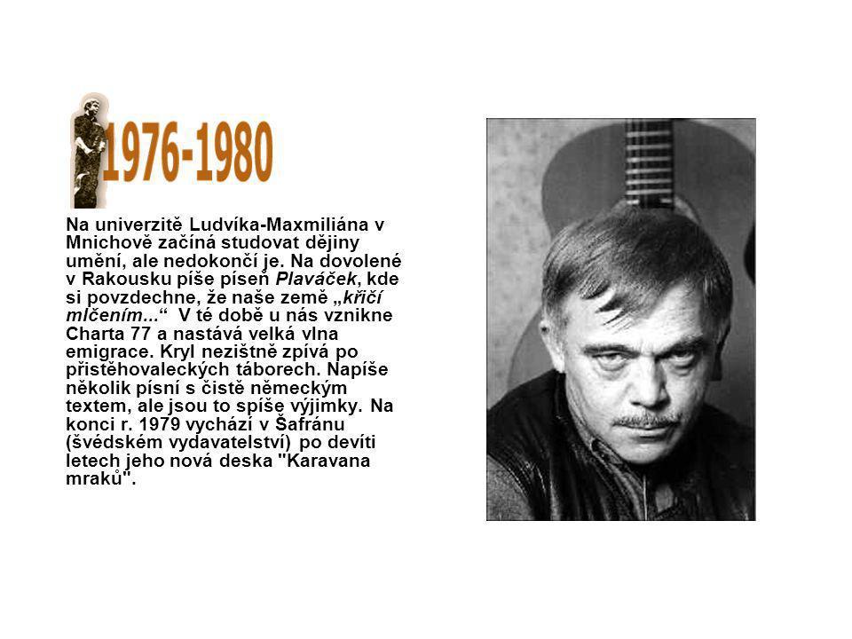 Na univerzitě Ludvíka-Maxmiliána v Mnichově začíná studovat dějiny umění, ale nedokončí je.
